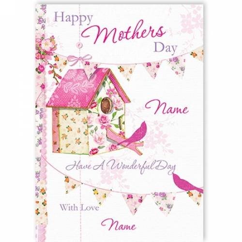 Have A Wonderful Day Bird House Mother's Day Card