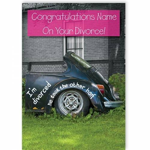 Congrats On Your Divorce Female Card