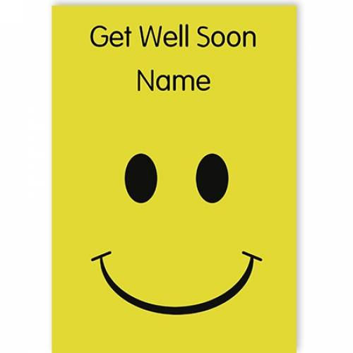 Have A Nice Day Smile Get Well Soon Card