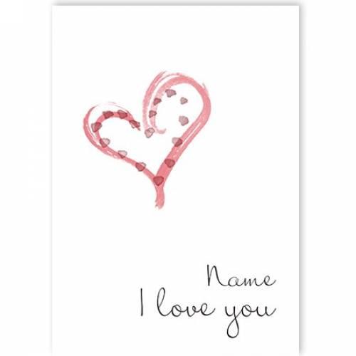 Heart I Love You Card