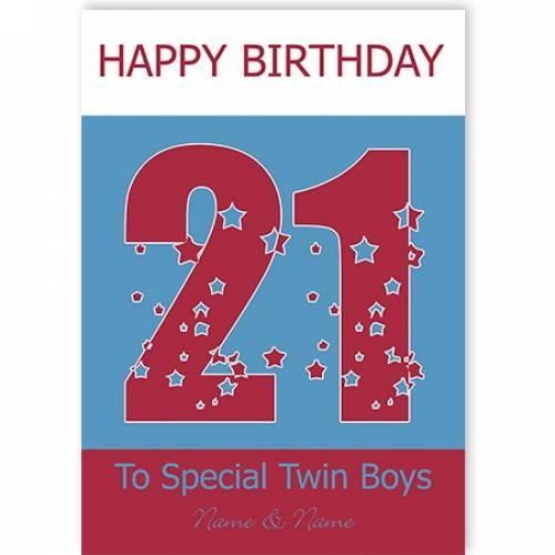 Special Twin Boys 21st Happy Birthday Card