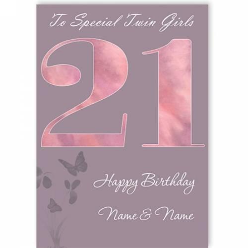 Special Twin Girls 21st Happy Birthday Card