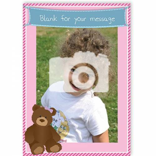 Photo Pink With Teddy Blank Message Card
