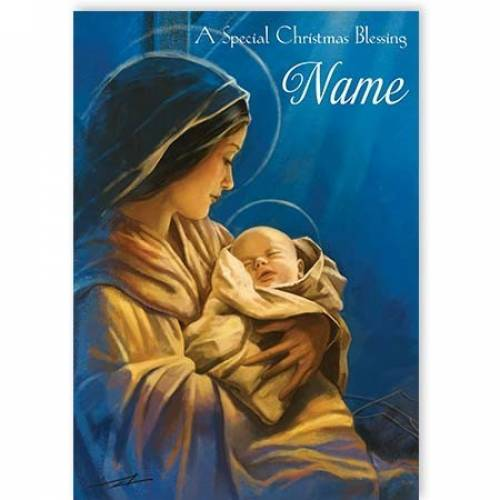 Mary And Jesus Special Christmas Blessing Card