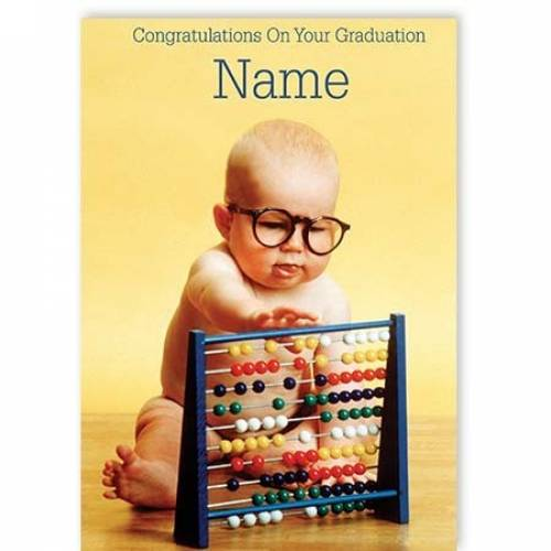 Baby With Abacus Congratulations Graduation Card