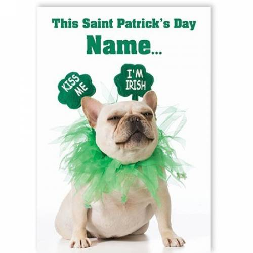 Kiss Me I'm Irish St Patrick's Day Card