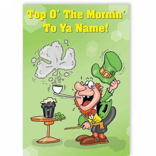 Top O' The Morning Leprechaun Card