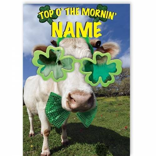 Top O' The Morning Cow Shamrock Card