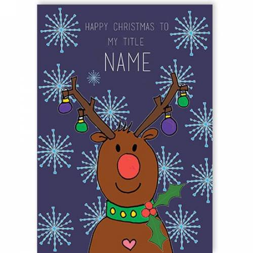 Rudolph Reindeer Red Nose Happy Christmas Card