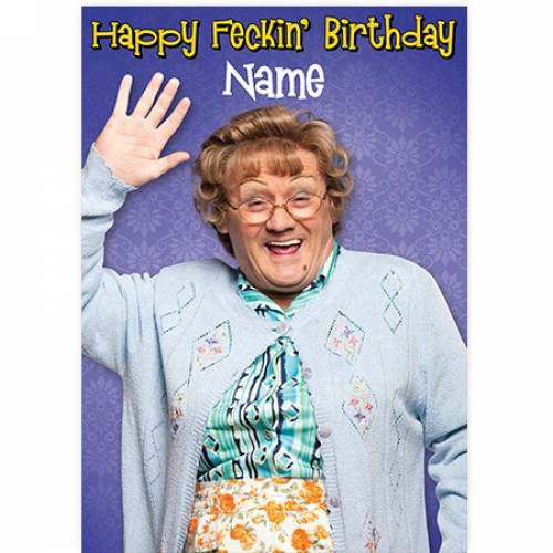 Mrs Brown Happy Feckin' Birthday Card