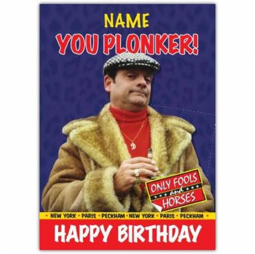 You Plonker Only Fools And Horses Birthday Card
