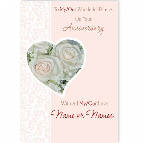 To My / Our Wonderful Parents On Your Anniversary With All My / Our Love Card