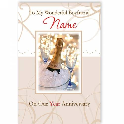 To My Wonderful Boyfriend Name On Our Year Anniversary Card