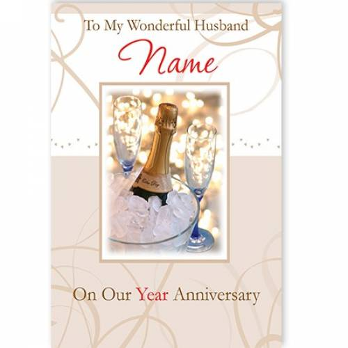 To My Wonderful Husband Name On Our Year Anniversary Card