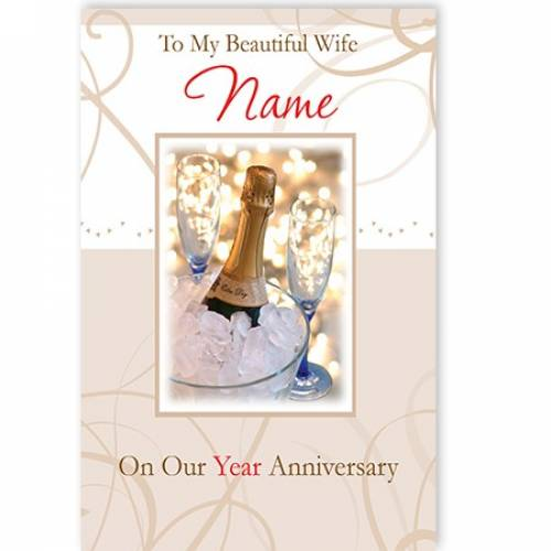 To My Beautiful Wife Name On Our Year Anniversary Card