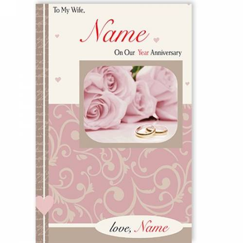 To My Wife Pink Roses On Our Year Anniversary Card