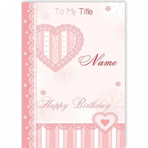 To My Title Pink Stripes Heart Happy Birthday Card