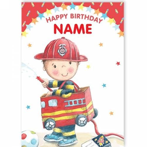 Fireman Name Happy Birthday Card