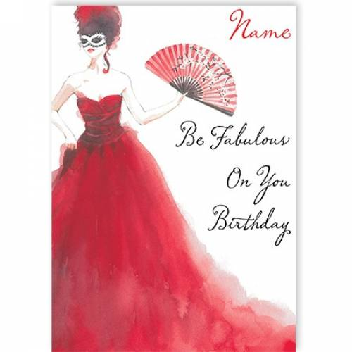 Be Fabulous On Your Birthday Card