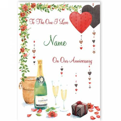 To The One I Love Name On Our Anniversary Champagne Card