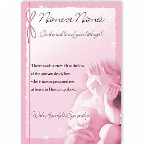 On The Sad Loss Of Your Little Girl Pink Angel Card