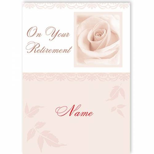 White Rose On Your Retirement Card