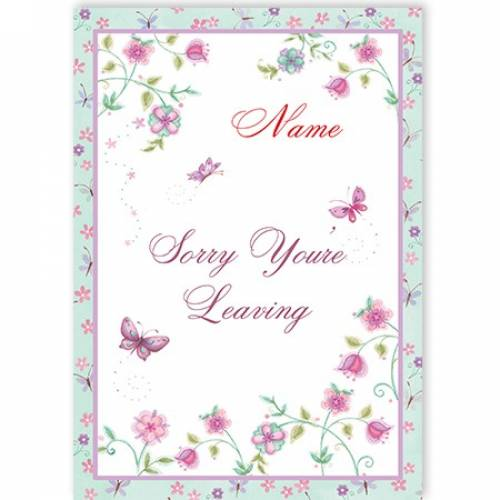 Butterflies Sorry You're Leaving Card