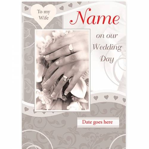 To My Wife Wedding Couple Hands And Date Card