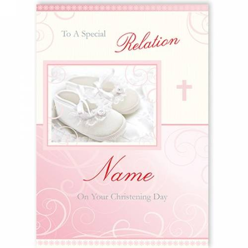 To A Special Relation White Baby Shoes Christening Card