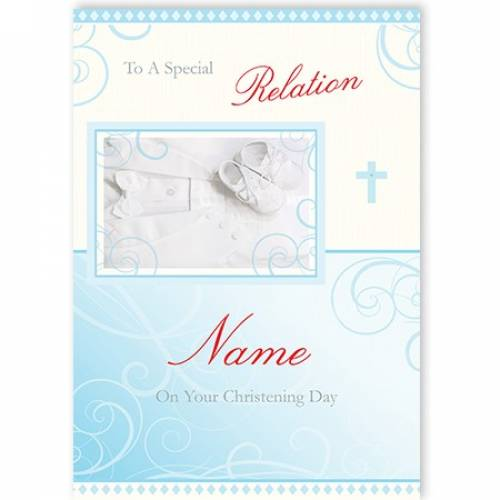 To A Special Relation Blue White Shoes On Your Christening Card