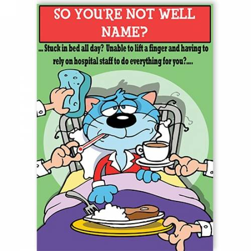 Stuck In Bed Funny Get Well Soon Card