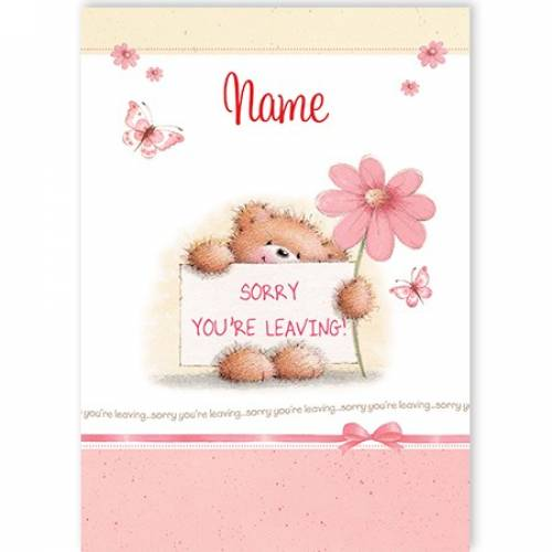 Sorry You're Leaving Teddy Card