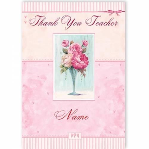 Vase Of Flowers Thank You Teacher Card Card