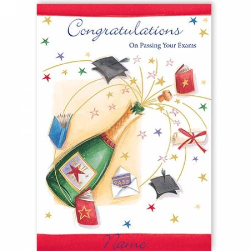 Champagne Bottle Passing Your Exams Card