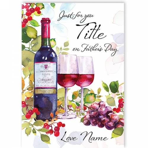 Wine And Grapes Father's Day Card