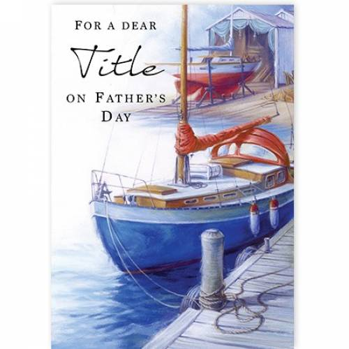 Sail Boat Father's Day Card