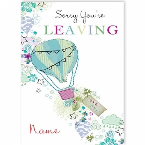 Hot Air Balloon Sorry You're Leaving Card