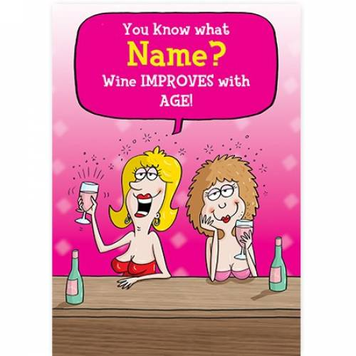 Wine Improves With Age Female Card