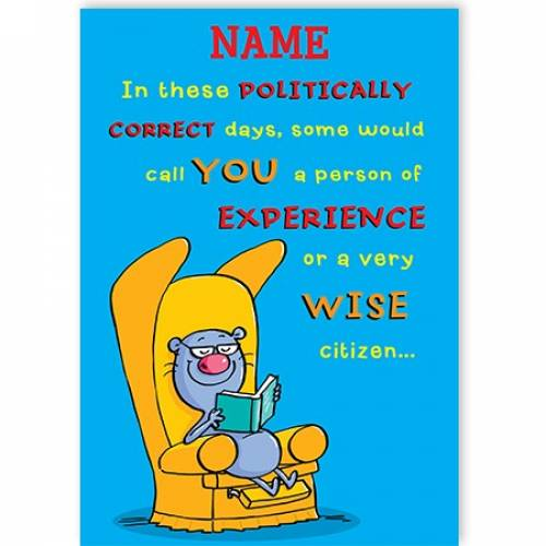 A Wise Citizen Funny Birthday Card