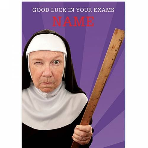 Nun With Ruler Good Luck In Your Exams Card