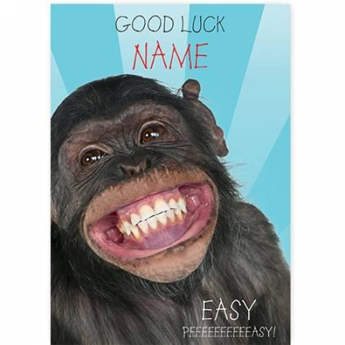Good Luck Easy Peeeeeeasy Chimp Card