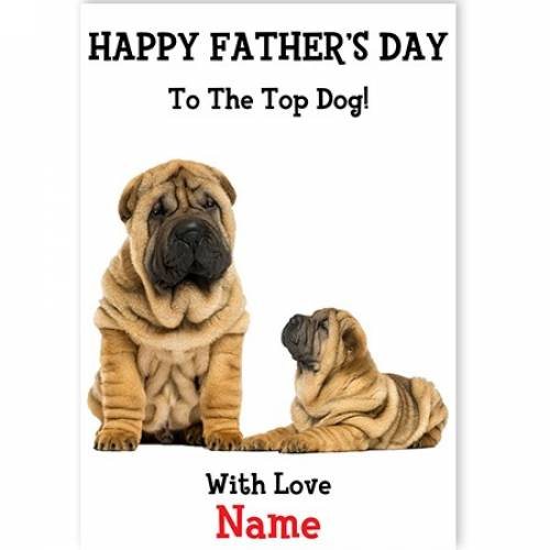 Happy Father's Day Top Dog Card