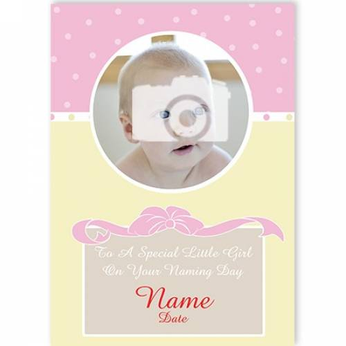 To A Special Girl On Your Naming Day Card