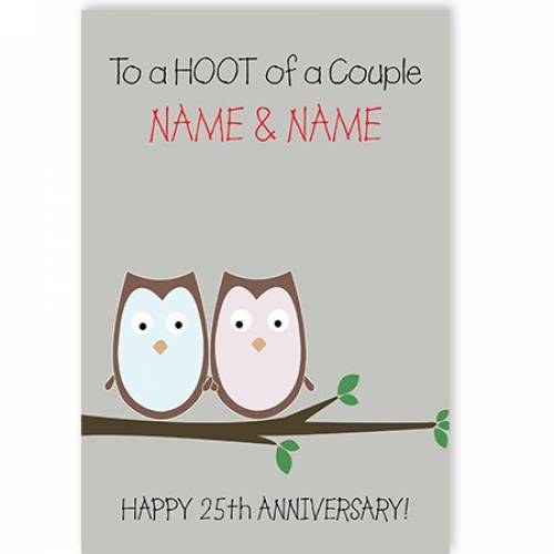 A Hoot Of A Couple 25th Anniversary Card