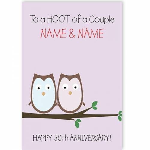 A Hoot Of A Couple 30th Anniversary Card