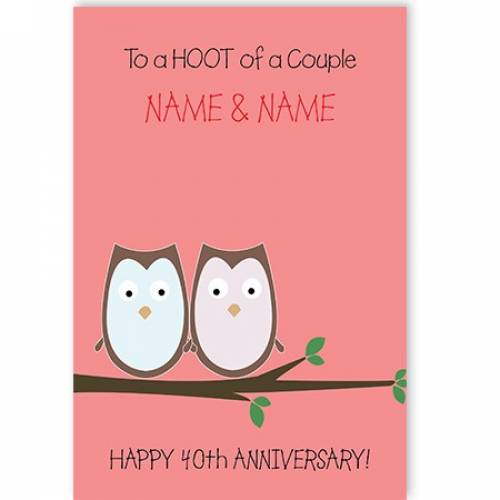 A Hoot Of A Couple 40th Anniversary Card