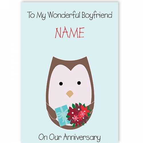 Owl To My Wonderful Boyfriend Happy Anniersary Card