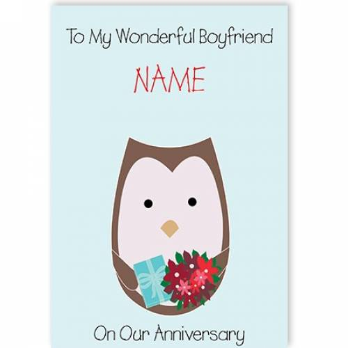 Owl To My Wonderful Boyfriend Happy Anniersary Card