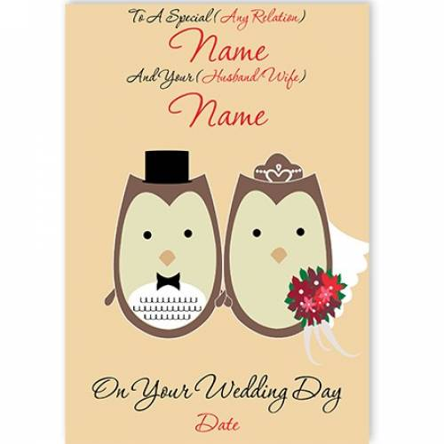 Owls To A Special Relation And Their Partner On Your Wedding Day Card