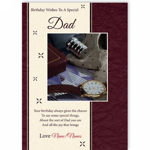 Birthday Wishes To A Special Dad Watch Card